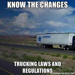 know changes trucking rules regulations